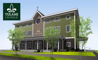 Tulane Catholic Center to hold groundbreaking for new building