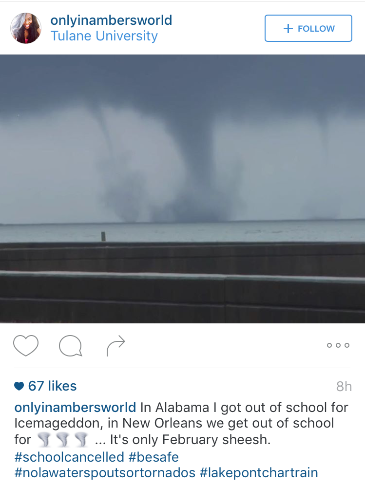 Tulane student instagrams a picture of tornadoes touching down on Lake Ponchatrain