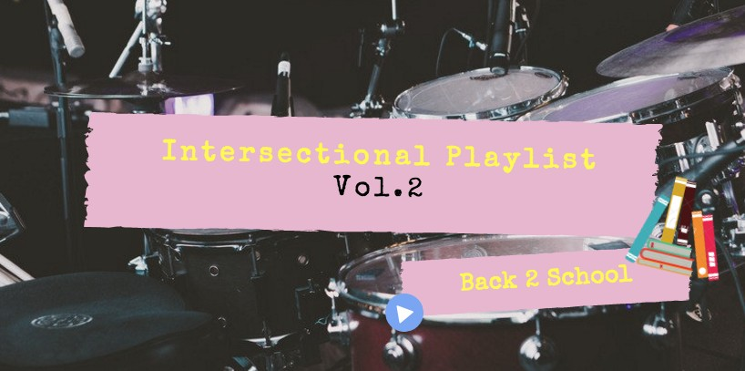 Intersections' Back 2 School Playlist