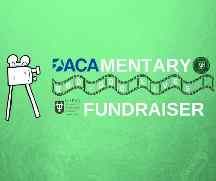 Tulane supports students through DACAmentary fundraising