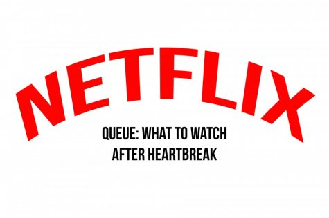 Queue: What to watch after heartbreak