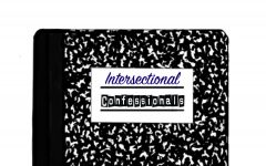 Intersectional Confessional: Looking through a different lens