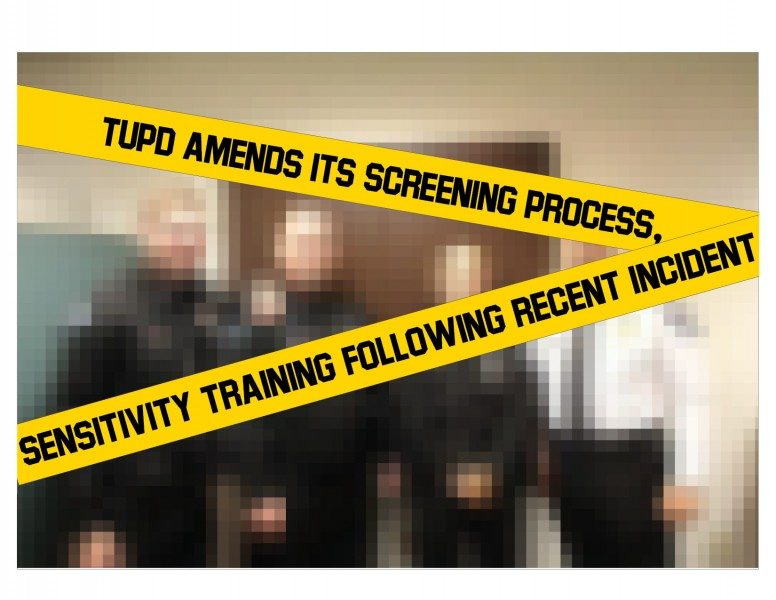 TUPD amends its screening process, sensitivity training following recent incident