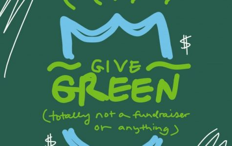 "FULLABALOO: Student confused about ""Give Green"" campaign accidentally solves climate change"