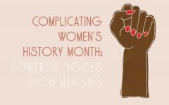 Complicating Women's History Month: powerful voices from margins