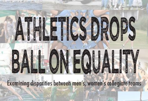 Athletics drops ball on equality: Examining disparities between men's, women's collegiate athletics