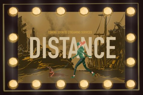 "movie poster with the caption ""coming soon to streaming services: distance"""