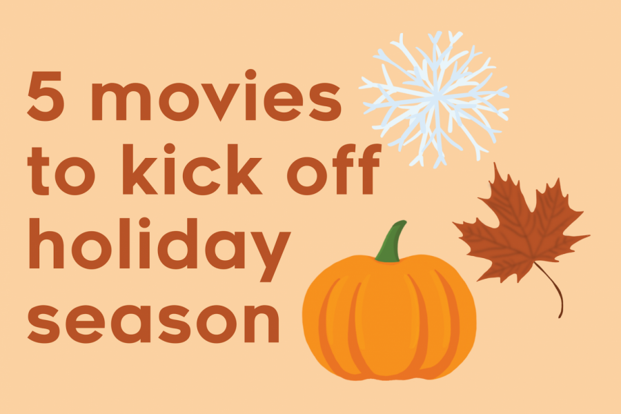 5 movies to kick off holiday season